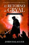 RETORNO DE GRYAL EL