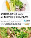 CUINA SANA AMB EL MÈTODE DEL PLAT