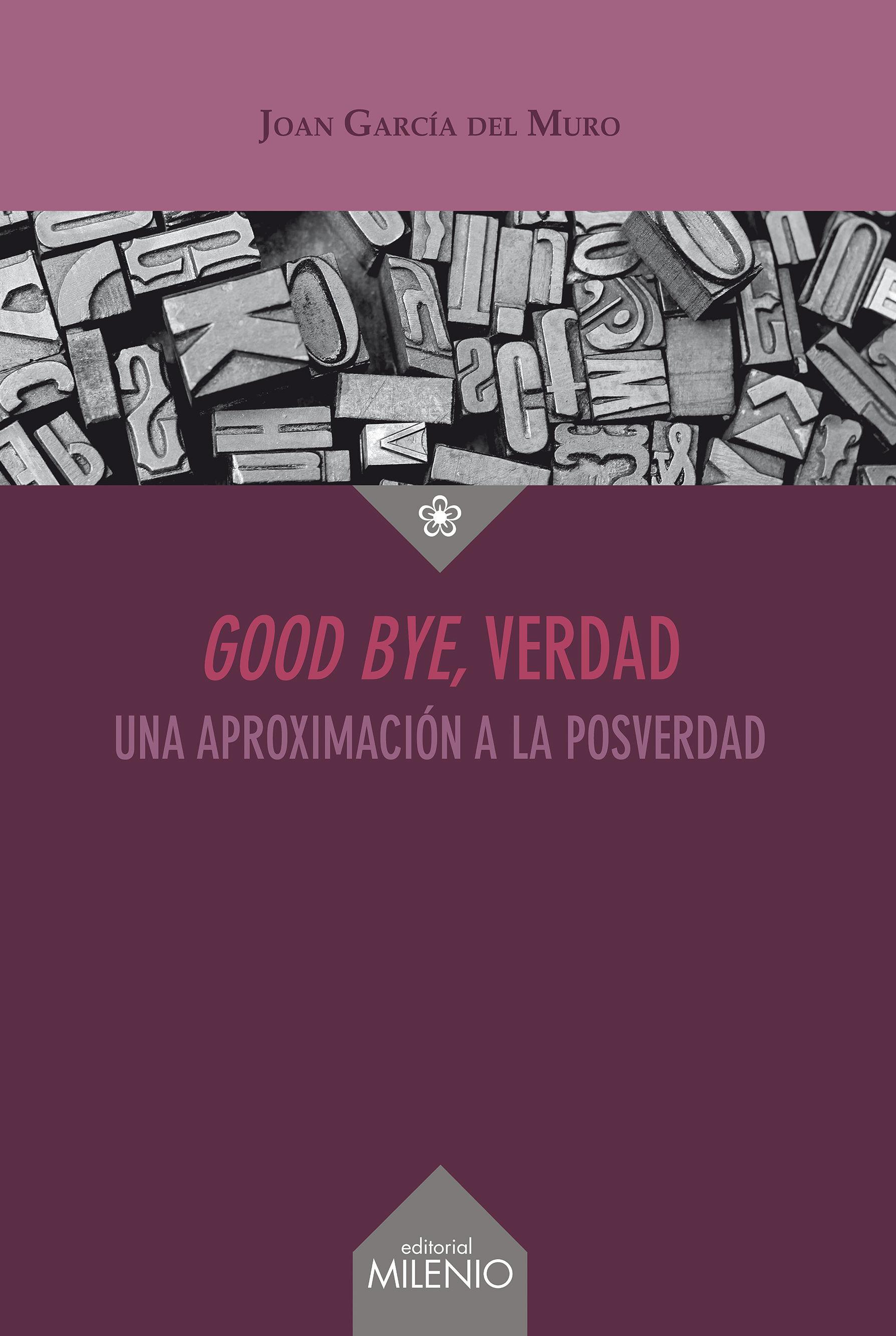 GOOD BYE VERDAD