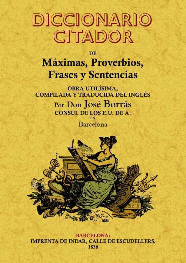 DICCIONARIO CITADOR DE MAXIMAS PROVERBIOS FRASES