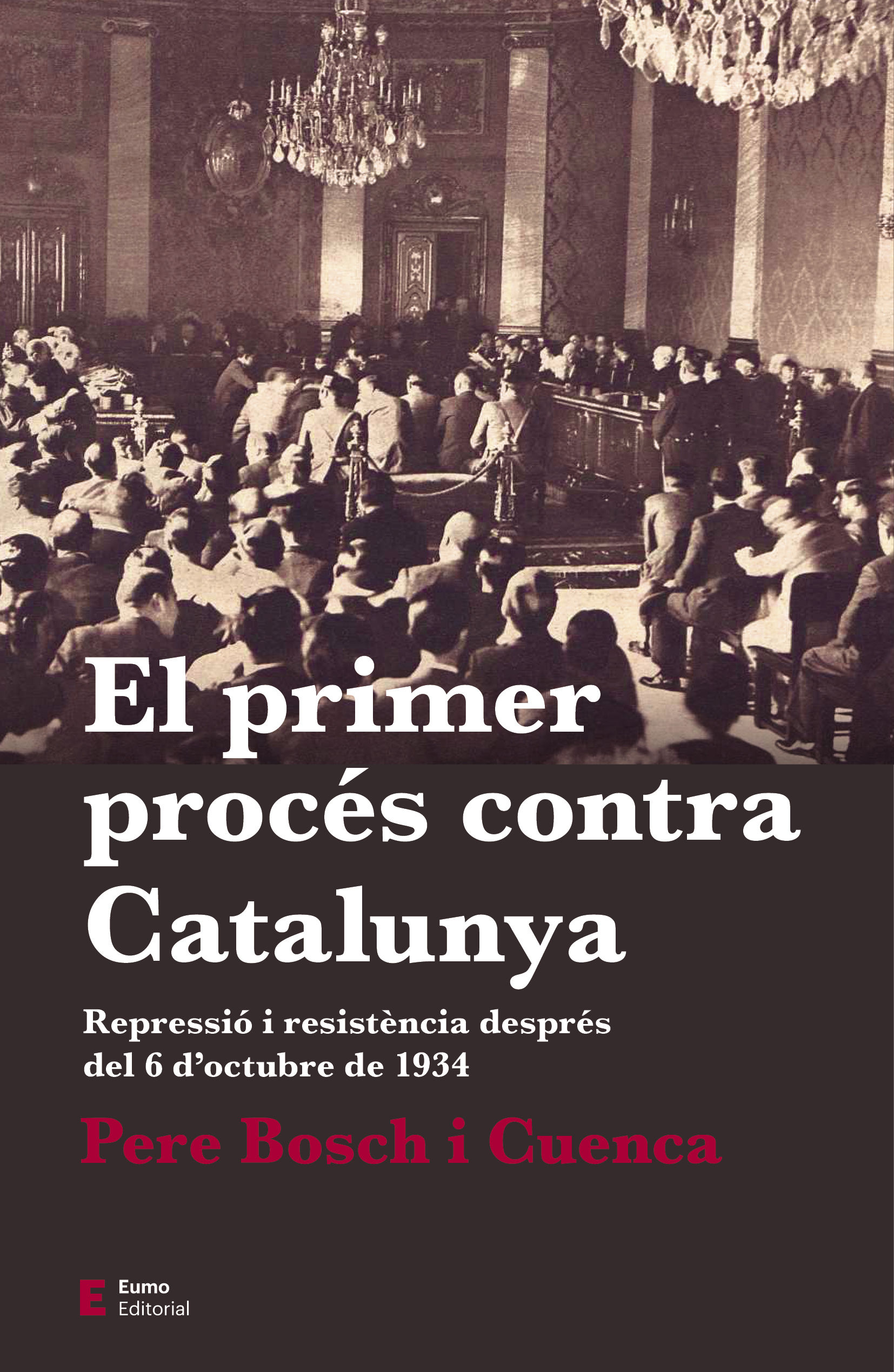 PRIMER PROCÉS CONTRA CATALUNYA