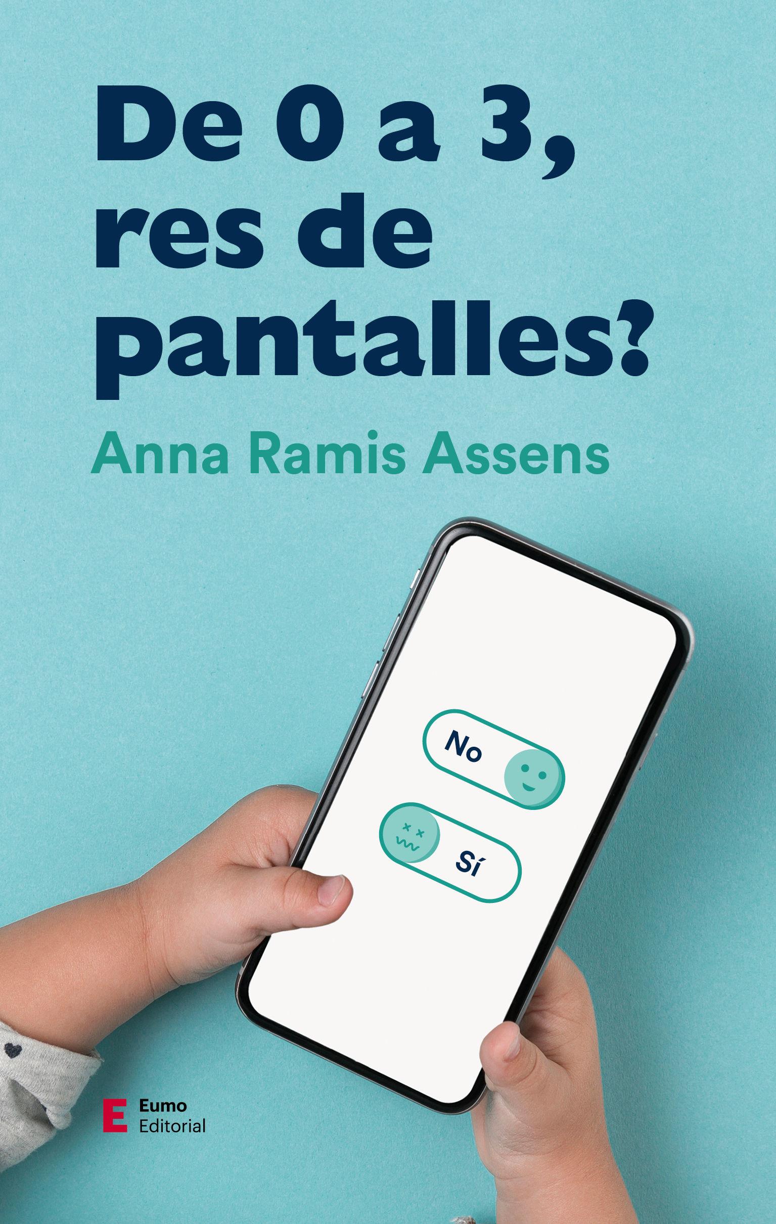 DE 0 A 3, RES DE PANTALLES?