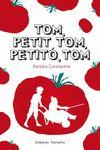 TOM PETIT TOM PETITO TOM