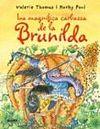BRUIXA BRUNILDA LA MAGNÍFICA CARBASSA
