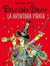 BRUNILDA Y BRUNO  LA AVENTURA PIRATA