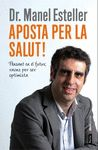 APOSTA PER LA SALUT