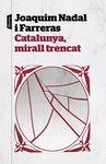 CATALUNYA MIRALL TRENCAT