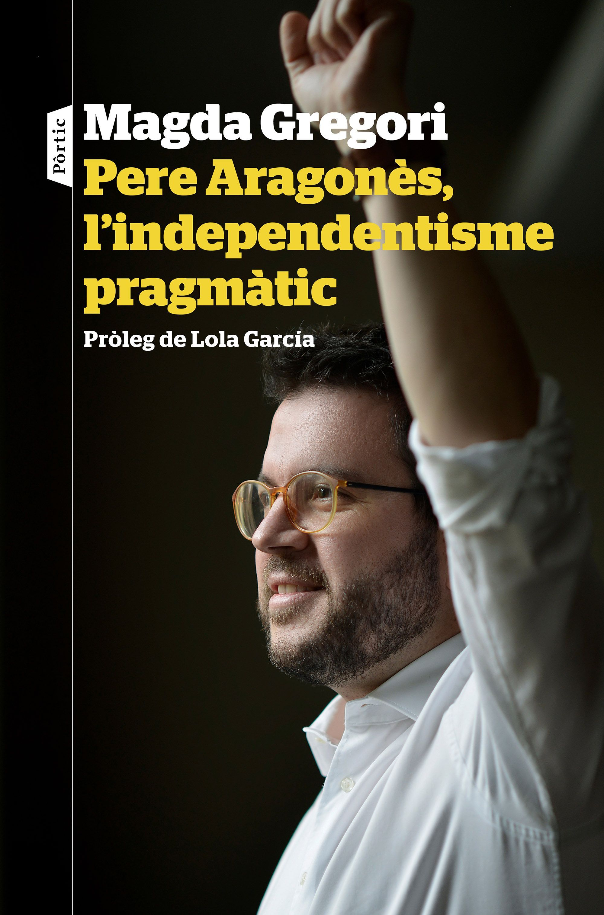 PERE ARAGONÈS L'INDEPENDENTISME PRAGMÀTIC
