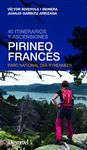 PIRINEO FRANCÉS. 40 ITINERARIOS Y ASCENSIONES