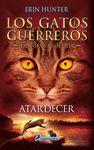 GATOS GUERREROS ATARDECER LOS 6