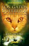 GATOS GUERREROS RIO OSCURO