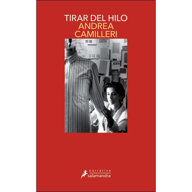 TIRAR DEL HILO (SALVO MONTALBANO 29)