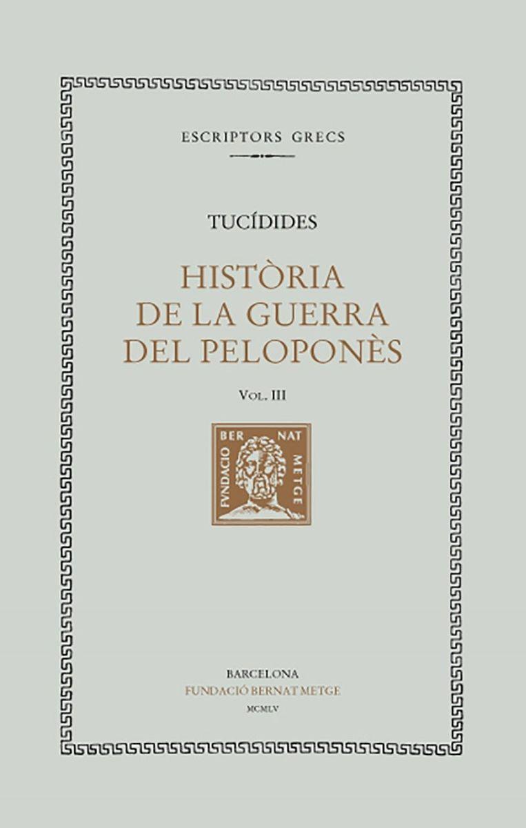 HISTÒRIA DE LA GUERRA DEL PELOPONÈS VOL. III: LLIBRE III