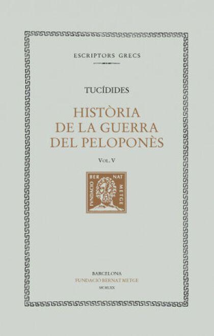 HISTÒRIA DE LA GUERRA DEL PELOPONÈS, VOL. V: LLIBRE V