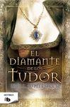 DIAMANTE DE LOS TUDOR EL