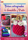 BOLSOS EXTRAGRANDES DE GANCHILLO Y PUNTO