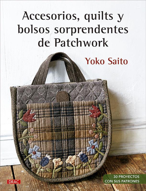 ACCESORIOS QUILTS Y BOLSOS SORPRENDENTES DE PATCHWORK