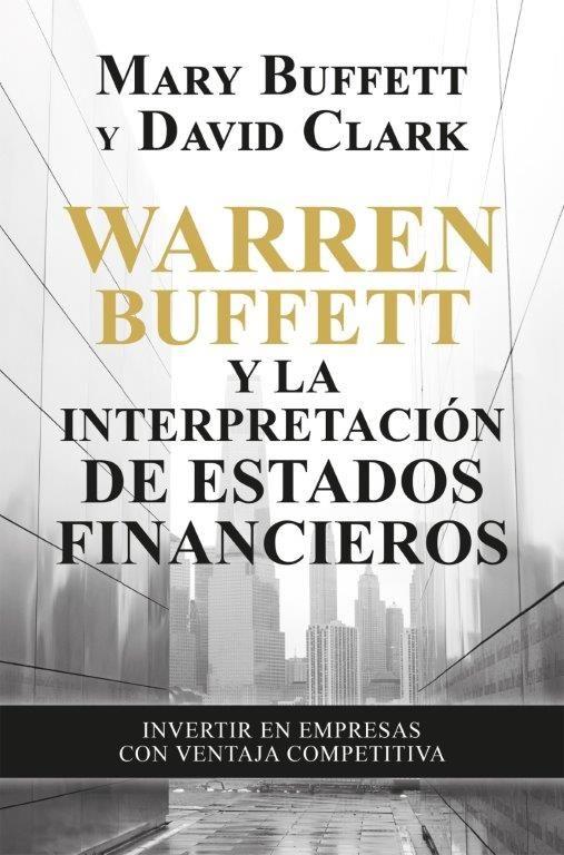 WARREN BUFFETT Y LA INTERPRETACION DE ESTADOS FINANCIEROS