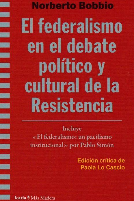 FEDERALISMO EN EL DEBATE POLITICO Y CULTURAL