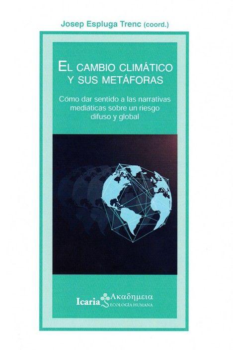 CAMBIO CLIMATICO Y SUS METAFORAS EL