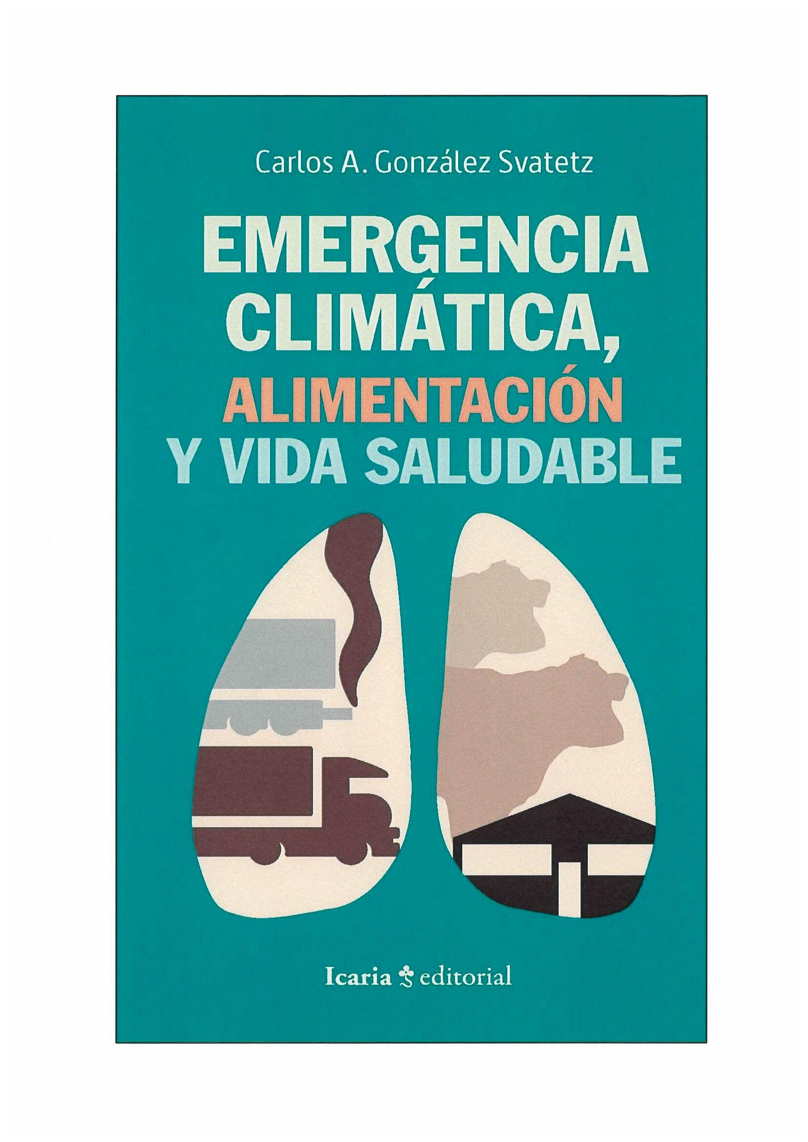 EMERGENCIA CLIMATICA ALIMENTACION Y VIDA SALUDABLE