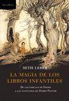 MAGIA DE LOS LIBROS INFANTILES LA