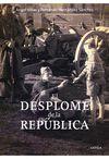 DESPLOME DE LA REPUBLICA EL