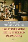 ITINERARIOS DE LA LIBERTAD DE PALABRA