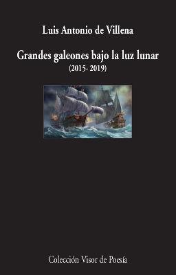 GRANDES GALEONES BAJO LA LUZ LUNAR