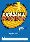OBJECTIU ESCRIURE 1 VOCALS/LLETRES P-L
