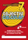 OBJECTIU CALCULAR 7 MULTIPLICACIONES SENZILLES DE NOMBRES D'UNA
