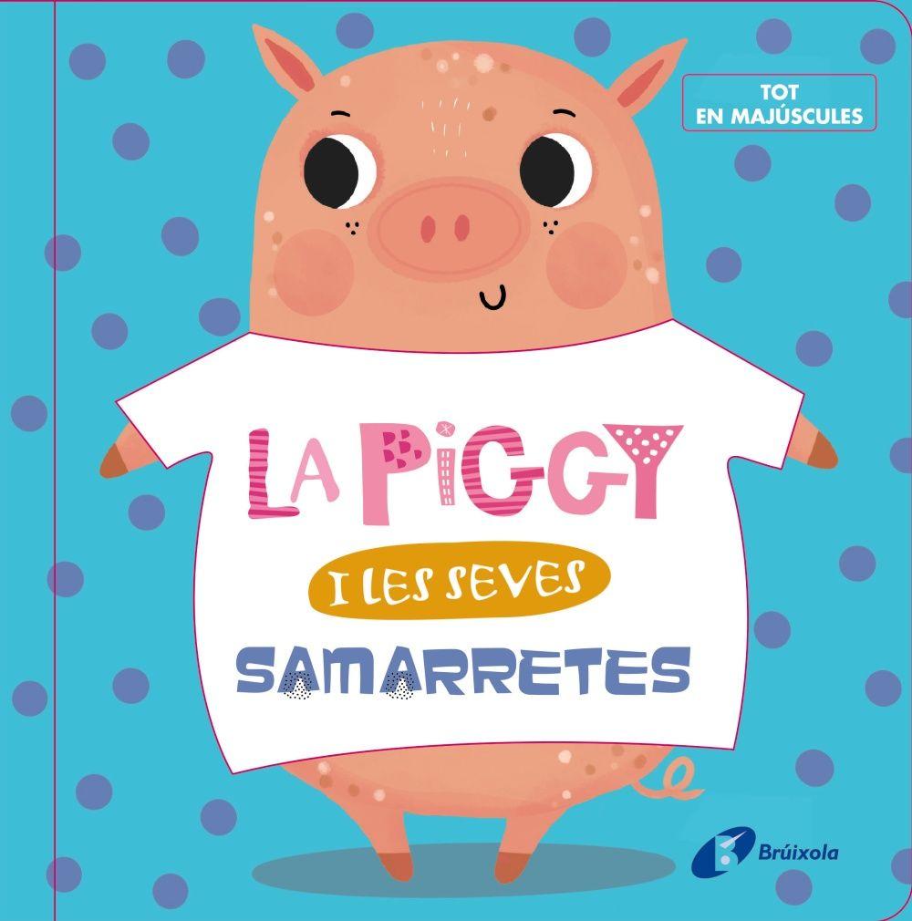 PIGGY I LES SEVES SAMARRETES LA