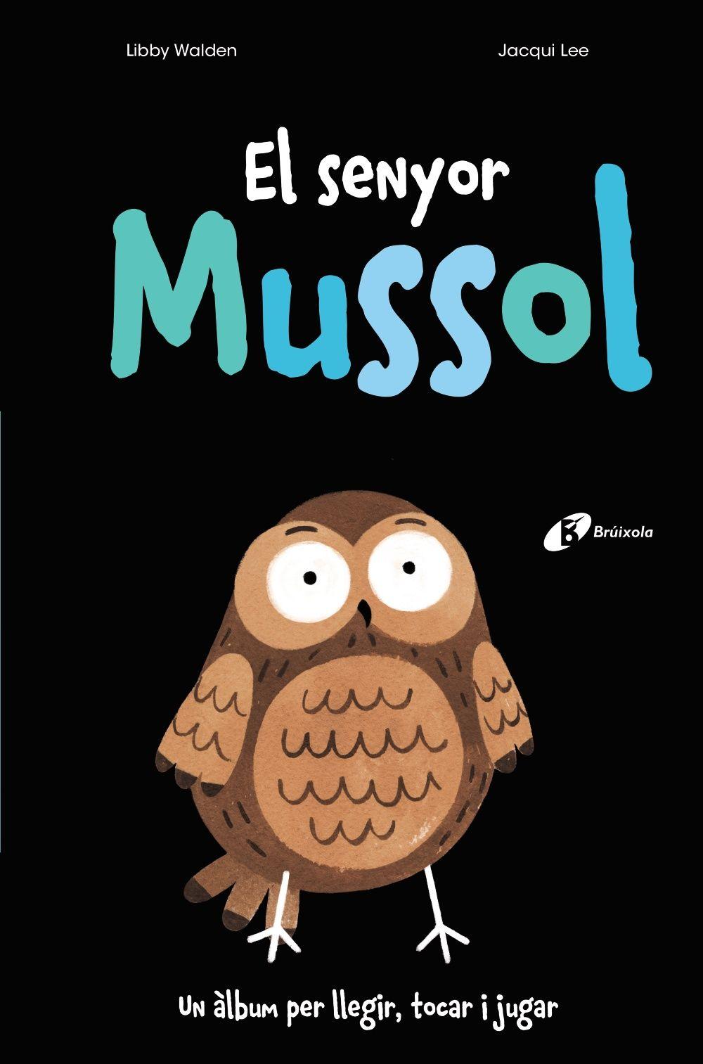 SENYOR MUSSOL EL