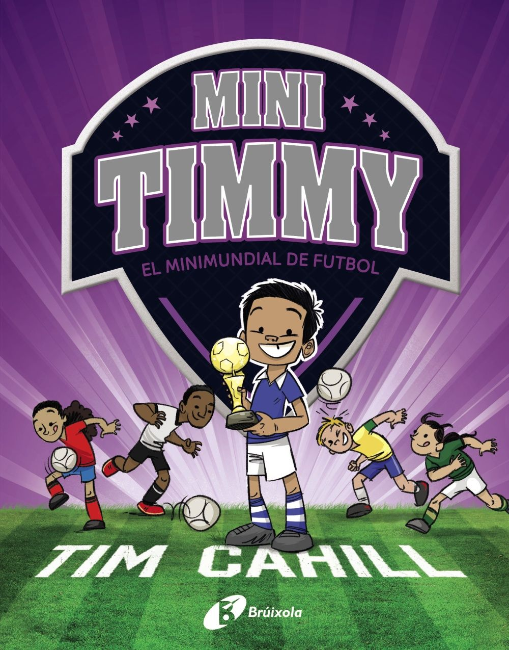 MINI TIMMY 4 EL MINIMUNDIAL DE FUTBOL