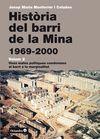 HISTÒRIA DEL BARRI DE LA MINA (1969-2000).VOL.II