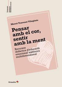 PENSAR AMB EL COR SENTIR AMB LA MENT