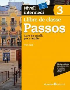 PASSOS 3 LLIBRE DE CLASSE. NIVELL INTERMEDI