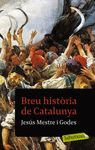BREU HISTORIA DE CATALUNYA