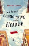 DONES CASADES NO PARLEN D'AMOR LES