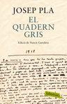 QUADERN GRIS EDICIO DE NARCIS GAROLERA EL