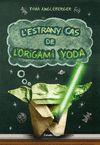 ESTRANY CAS DE L'ORIGAMI YODA L'