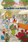 GERONIMO STILTON EL LLIBRE I LA ROSA