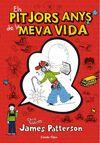 PITJORS ANYS DE LA MEVA VIDA 1º