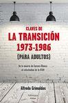 CLAVES DE LA TRANSICIÓN 1973 1986 PARA ADULTOS