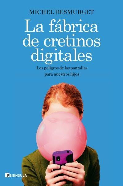 FABRICA DE CRETINOS DIGITALES LA