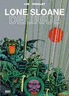 LONE SLOANE 02 DELIRIUS