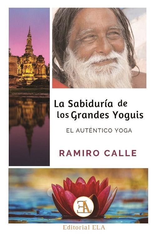 SABIDURIA DE LOS GRANDES YOGUIS LA