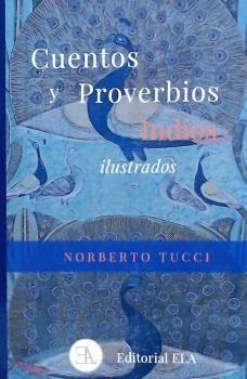 CUENTOS Y PROVERBIOS INDIOS ILUSTRADOS