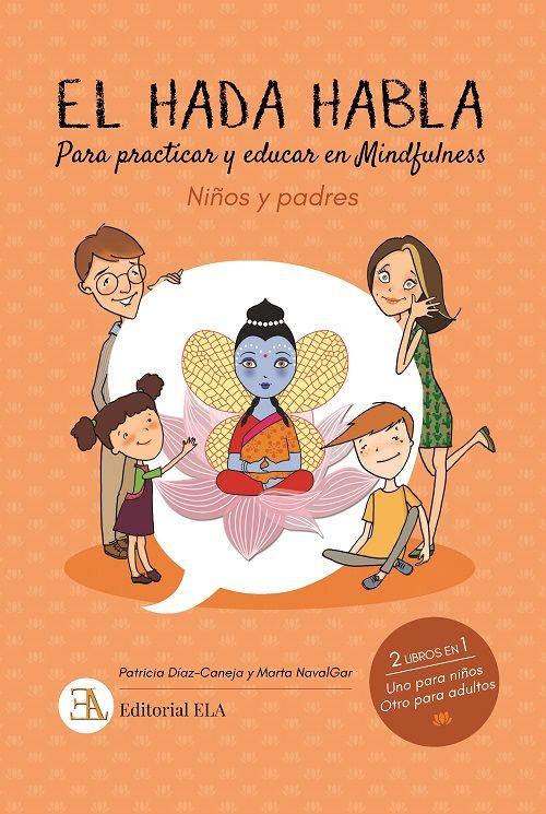 HADA HABLA EL (PRACTICAR Y EDUCAR EN MINDFULNESS)