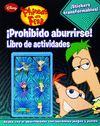 PHINEAS Y FERB PROHIBIDO ABURRIRSE!